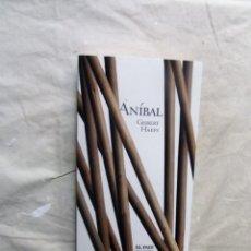 Libros de segunda mano: ANIBAL POR GISBERT HAEFS . Lote 195500982