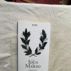 Libros de segunda mano: LOS IDUS DE MARZO POR THORNTON WILDER . Lote 195502291