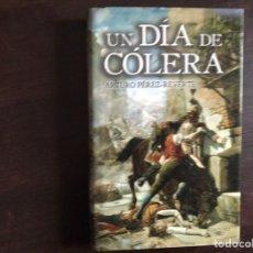 Libros de segunda mano: UN DÍA DE CÓLERA. INCLUYE PLANO DEL MADRID DEL 2 DE MAYO DE 1808. ARTURO PÉREZ REVERTE. Lote 195525382