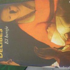 Libros de segunda mano: EL HEREJE - MIGUEL DELIBES - ED. DESTINO - 2010. Lote 195526008