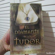 Libros de segunda mano: EL DIAMANTE DE LOS TUDOR. Lote 195680552