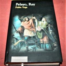 Libros de segunda mano: PELAYO, REY - PABLO VEGA - CÍRCULO DE LECTORES - 2007. Lote 195682293