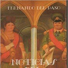 Libros de segunda mano: NOTICIAS DEL IMPERIO.FERNANDO DEL PASO.-NUEVO. Lote 195914373