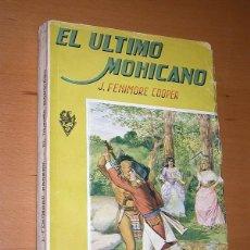 Libros de segunda mano: EL ÚLTIMO MOHICANO. FENIMORE COOPER. ED. SOPENA, 1949. PORTADA LUIS PALAO, TRADUCE CABAÑAS VENTURA . Lote 196335863
