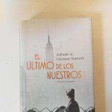 Libros de segunda mano: EL ÚLTIMO DE LOS NUESTROS. Lote 197718541
