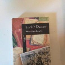 Libros de segunda mano: EL CLUB DUMAS. Lote 197719312