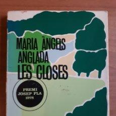Libros de segunda mano: LES CLOSES. MARIA ÀNGELS ANGLADA. Lote 198122908