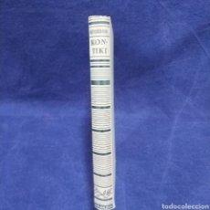 Libros de segunda mano: LA EXPEDICIÓN DE LA KON-TIKI - THOR HEYERDAHL - EDITORIAL JUVENTUD - 1952. Lote 198174712