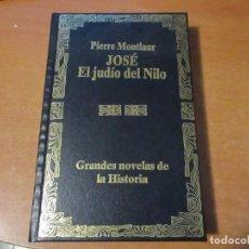 Libros de segunda mano: JOSÉ EL JUDIO DEL NILO PIERRE MONTLAUR EDITORIAL EDAF EDESCO 1996 . Lote 198295815