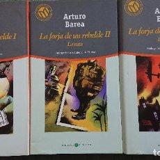 Libros de segunda mano: ARTURO BAREA - LA FORJA DE UN REVELDE – 3 TOMOS: I LA FORJA II LA RUTA III LA LLAMA. Lote 198419852