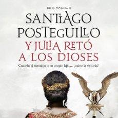 Libros de segunda mano: Y JULIA RETÓ A LOS DIOSES. Lote 199489111