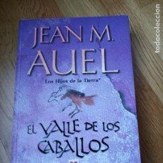 Libros de segunda mano: EL VALLE DE LOS CABALLOS - JEAN M. AUEL. Lote 201803526