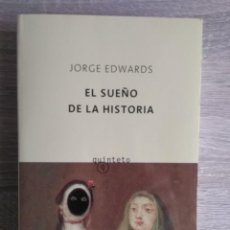 Libros de segunda mano: EL SUEÑO DE LA HISTORIA ** JORGE EDWARDS. Lote 202632685