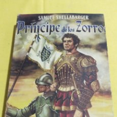 Libros de segunda mano: PRINCIPE DE LOS ZORROS SAMUEL SHELLABARGER 1959 EDICIONES SIGLO XX MUY ILUSTRADO. Lote 203084105
