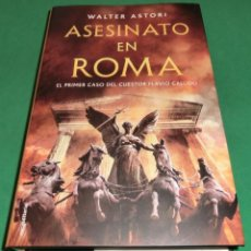 Libros de segunda mano: ASESINATO EN ROMA - WALTER ASTORI [LIBRO NUEVO]. Lote 203569496