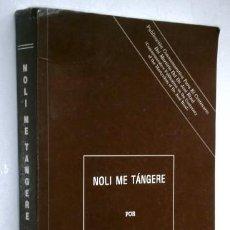 Libros de segunda mano: NOLI ME TÁNGERE POR JOSÉ RIZAL DE ED. INSTITUTO NACIONAL DE HISTORIA EN MANILA 1990. Lote 200260606
