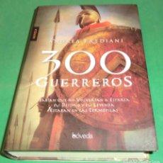Libros de segunda mano: 300 GUERREROS - ANDREA FREDIANI [LIBRO COMO NUEVO]. Lote 205101305
