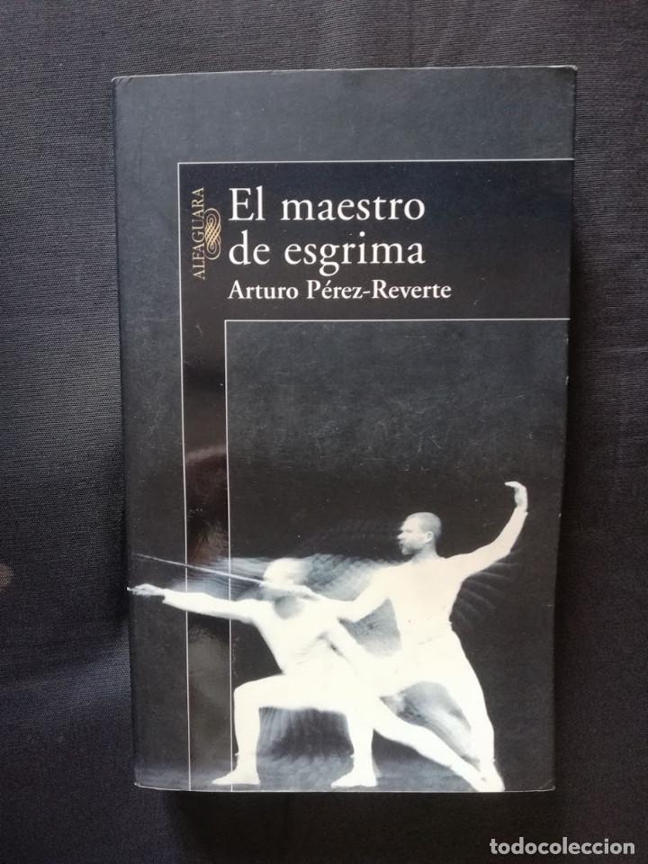 EL MAESTRO DE ESGRIMA - ARTURO PÉREZ-REVERTE (ALFAGUARA) (Libros de Segunda Mano (posteriores a 1936) - Literatura - Narrativa - Novela Histórica)
