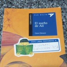 Libros de segunda mano: EL SUEÑO DE ALI . CLAIRE CLÉMENT. Lote 205754466