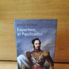 Libros de segunda mano: ADRIAN SHUBERT ESPARTERO EL PACIFICADOR. Lote 206236966