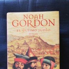 Libros de segunda mano: EL ÚLTIMO JUDIO - NOAH GORDON- XII EDICIÓN. Lote 206468362