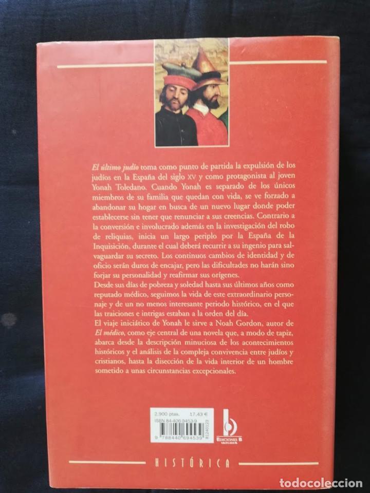 Libros de segunda mano: EL ÚLTIMO JUDIO - NOAH GORDON- XII EDICIÓN - Foto 2 - 206468362