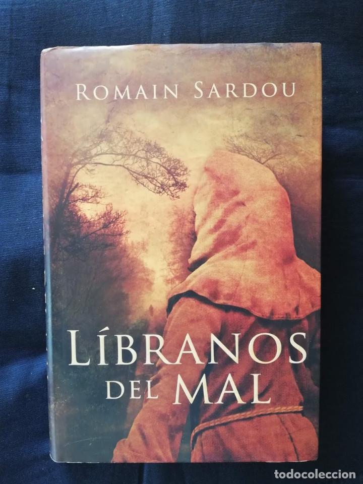 LÍBRANOS DEL MAL - ROMAIN SARDOU - GRIJALBO (Libros de Segunda Mano (posteriores a 1936) - Literatura - Narrativa - Novela Histórica)