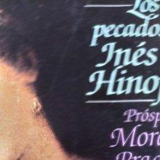 Libros de segunda mano: MORALES PADILLA, PRÓSPERO - LOS PECADOS DE INÉS DE HINOJOSA - PLAZA & JANÉS EDITORES 588PP. Lote 206766621