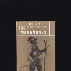 Libros de segunda mano: LOS MARAÑONES - J. M. MORENO ECHEVARRIA - EDICIONES MARTE 1968. Lote 206795730