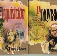 Libros de segunda mano: LA INQUISICION - VOL. I / VOL. II - THOMAS LOWER - EDICIONES PETRONIO 1979 / ILUSTRADOS. Lote 206799180