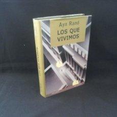 Libros de segunda mano: AYN RAND - LOS QUE VIVIMOS (OBRA COMPLETA) - GRITO SAGRADO 2008. Lote 206873777