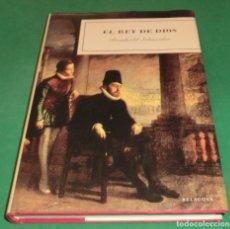 Libros de segunda mano: EL REY DE DIOS - REINHOLD SCHNEIDER (LIBRO NUEVO)...PERFECTO ESTADO!!!. Lote 206929147