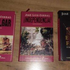 Libros de segunda mano: TRAFALGAR, INDEPENDENCIA, EL REY FELÓN. JOSÉ LUIS CORRAL. Lote 206937921
