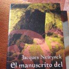 Libros de segunda mano: EL MANUSCRITO DEL SANTO SEPULCRO JACQUES NEIRYNCK. Lote 207360041