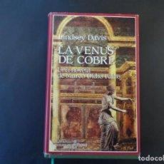 Libros de segunda mano: LA VENUS DE COBRE . LINDSEY DAVIS. III NOVELA DE DIDIO FALCO. ED. EDHASA AÑO 1993. 1ª EDICION. Lote 207875246