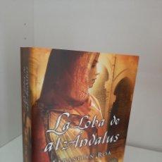 Livros em segunda mão: LA LOBA DE AL-ANDALUS, SEBASTIAN ROA, I NOVELA DE LA TRILOGIA AHMOHADE, NOVELA HISTORICA, 2013. Lote 208459985