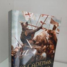 Livros em segunda mão: LAS CADENAS DEL DESTINO, SEBASTIAN ROA, III NOVELA DE LA TRILOGIA AHMOHADE, NOVELA HISTORICA, 2016. Lote 208461653
