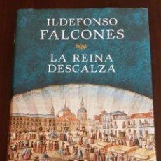 Libros de segunda mano: LA REINA DESCALZA. ILDEFONSO FALCONES. Lote 208579975