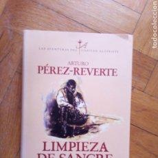 Libros de segunda mano: LIMPIEZA DE SANGRE. ARTURO PÉREZ REVERTE. Lote 208830555