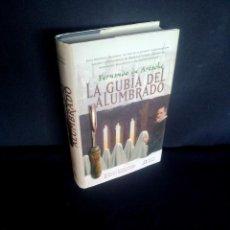 Libros de segunda mano: FERNANDO DE ARTACHO - LA GUBIA DEL ALUMBRADO - ALGAIDA 2007. Lote 209094070