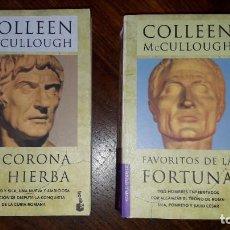 Libri di seconda mano: COLLEEN MCCULLOUGH. DOS LIBROS: FAVORITOS DE LA FORTUNA Y LA CORONA DE HIERBA. Lote 209612747