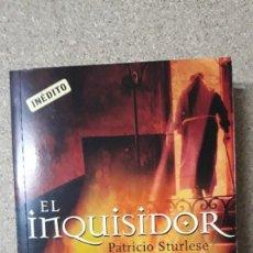 Libros de segunda mano: EL INQUISIDOR / PATRICIO STURLESE / PEDIDO MÍNIMO 5 EUROS. Lote 236068265