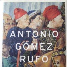 Libros de segunda mano: LOS MARES DEL MIEDO - ANTONIO GÓMEZ RUFO. Lote 209978998