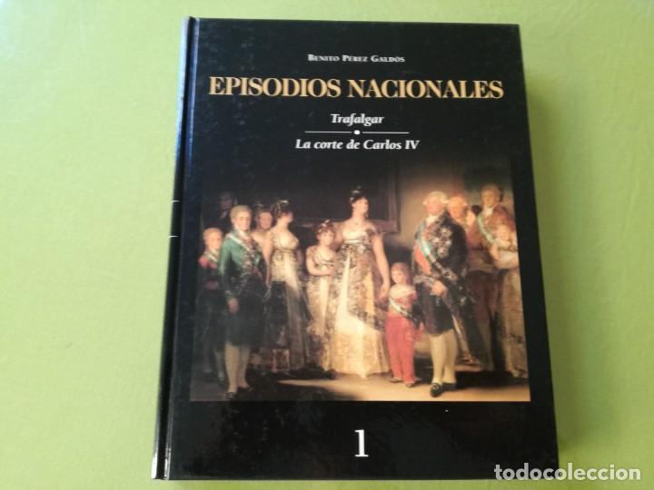 EPISODIOS NACIONALES 1. TRAFALGAR. LA CORTE DE CARLOS IV / BENITO PEREZ GALDOS (Libros de Segunda Mano (posteriores a 1936) - Literatura - Narrativa - Novela Histórica)