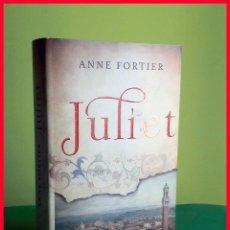 Libros de segunda mano: JULIET, DE ANNE FORTIER - TAPA DURA. Lote 178265281