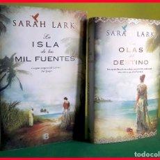 Libros de segunda mano: LA ISLA DE LAS MIL FUENTES Y LAS OLAS DEL DESTINO, DE SARAH LARK. Lote 178265905