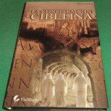 Libros de segunda mano: LA CONSPIRACIÓN CIBELINA - ALBERT NOYER (LIBRO COMO NUEVO) PERFECTO ESTADO. Lote 210448556