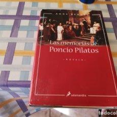 Libros de segunda mano: LAS MEMORIAS DE PONCIO PILATOS ED.SALAMANDRA 1ERA ED. 2002 POSIBLE RECOGIDA MALLORCA. Lote 210598393