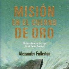 Libros de segunda mano: MISION EN EL CUERNO DE ORO. NOVELADO - FULLERTON, ALEXANDER - A-VIA-706. Lote 210602622