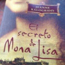Libros de segunda mano: EL SECRETO DE MONA LISA JEANNE KALOHRIDI'S. Lote 210605695